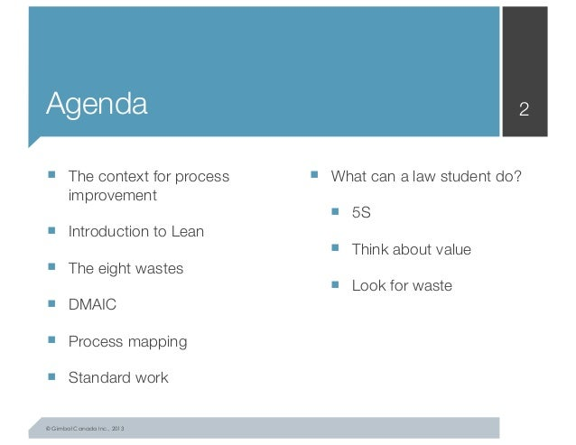 An Introduction to Lean and Legal Process Improvement, University of Ottawa, January 2014 Slide 2
