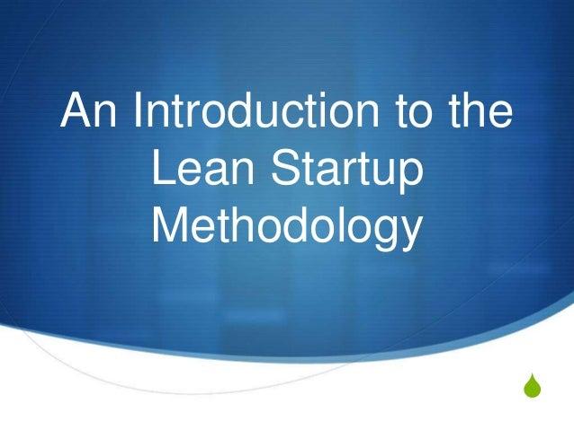 SAn Introduction to theLean StartupMethodology