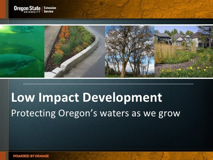 Low Impact Development Protecting Oregon's waters as we grow