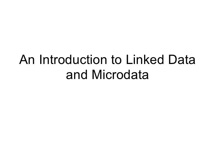 An Introduction to Linked Data        and Microdata