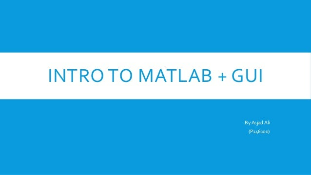 Intro to MATLAB GUI