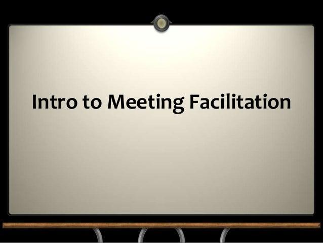 Intro to Meeting Facilitation