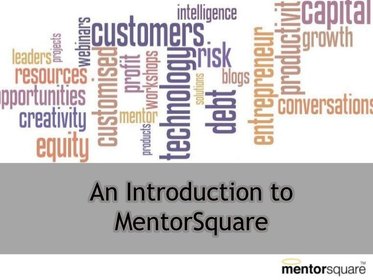 An Introduction to  MentorSquare