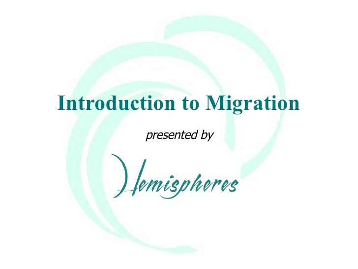 Introduction to Migration presented by