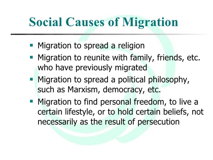 Reasons or Causes for Migration