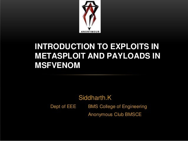 Intro to exploits in metasploitand payloads in msfvenom