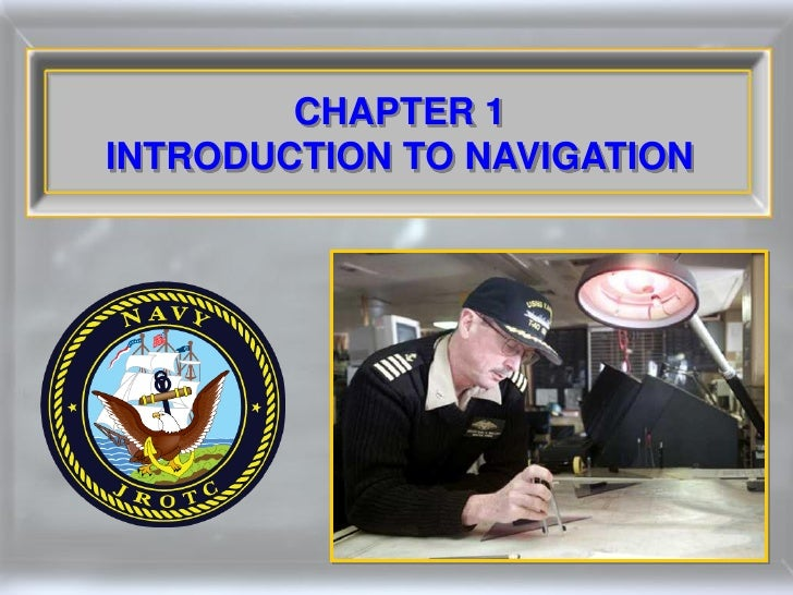 CHAPTER 1INTRODUCTION TO NAVIGATION