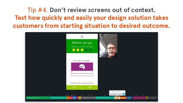 © The App Business Tip #4. Don't review screens out of context. Test how quickly and easily your design solution takes cu...
