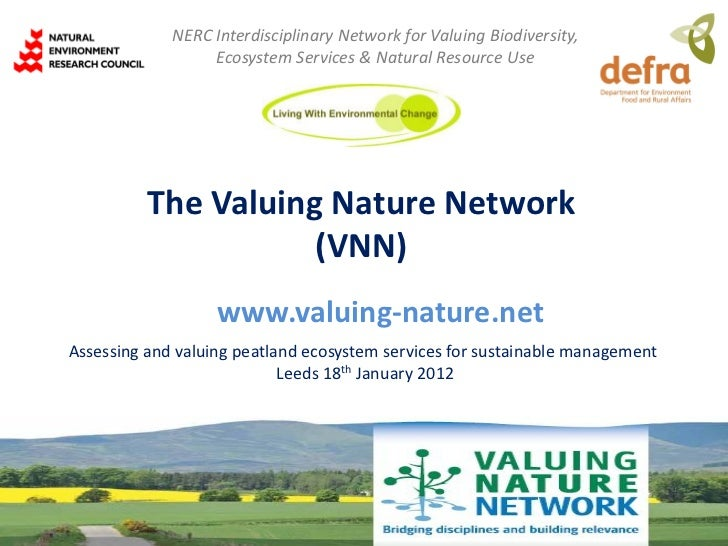 NERC Interdisciplinary Network for Valuing Biodiversity,                  Ecosystem Services & Natural Resource Use       ...