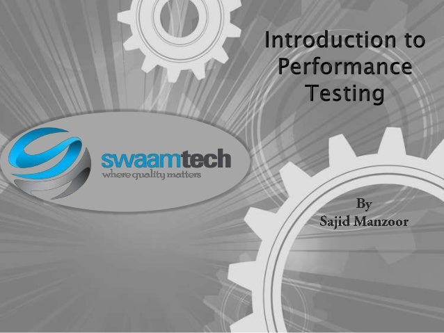 AGENDA OF THE DISCUSSION • • • • • • • • • • • • •  What is Performance Testing Goals of Performance Testing Importance of...