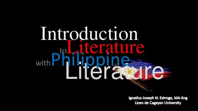 Introduction toLiterature withPhilippine  Literature