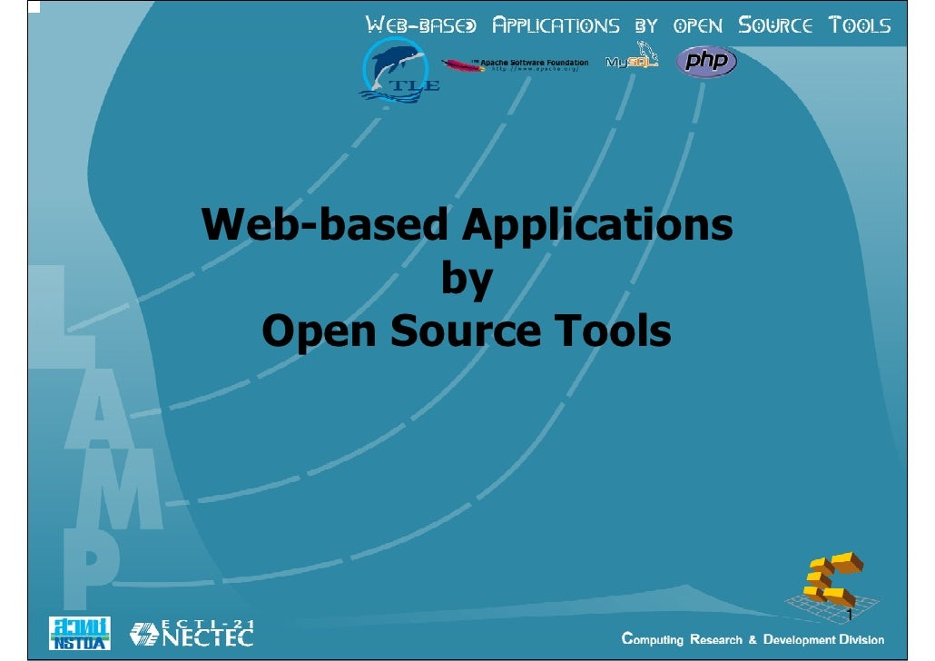 Web-based Applications          by   Open Source Tools                              1
