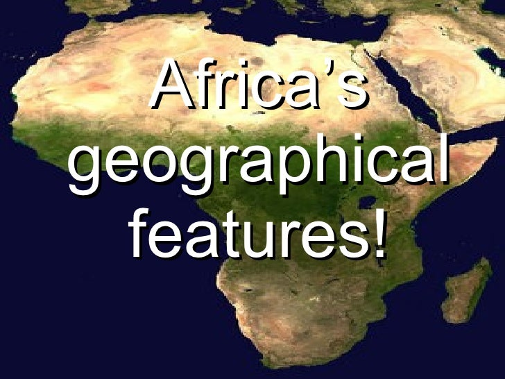 Physical Features of Africa