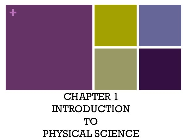 + CHAPTER 1 INTRODUCTION TO PHYSICAL SCIENCE