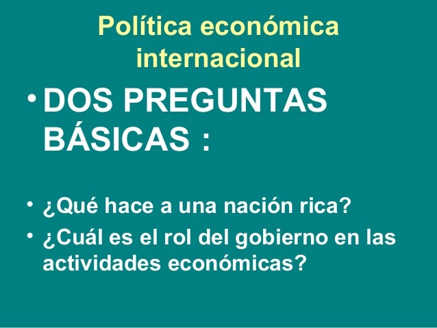 Intro to pol tica econ mica internacional espa ol for Politica internacional