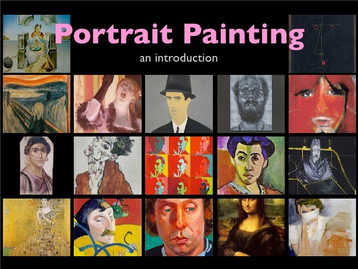 Portrait Painting      an introduction
