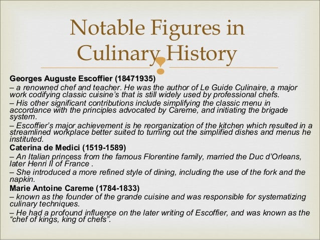 history of auguste escoffier and marie careme essay Essay on how to become a chef no works cited auguste escoffier the life and legacy of marie-antonin careme essay - marie-antonin careme was born june 8.