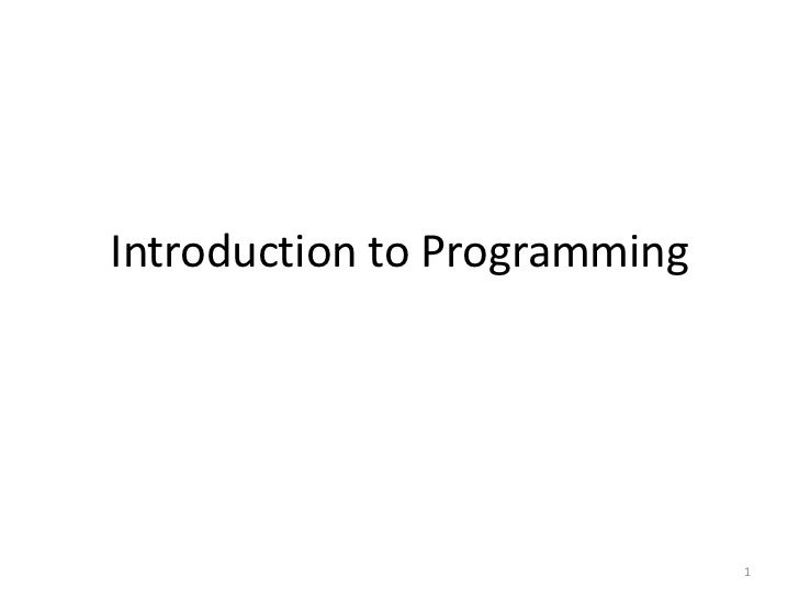 Introduction to Programming                              1