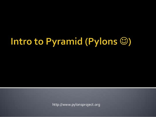 http://www.pylonsproject.org