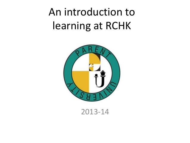 An introduction to learning at RCHK  2013-14