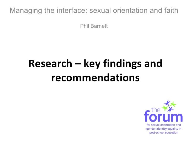 Research – key findings and recommendations Managing the interface: sexual orientation and faith Phil Barnett