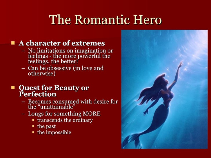 romantic hero essay The romantic movement originated in germany with johann critical essays the romantic the monster is a romantic hero because of the rejection he must bear.