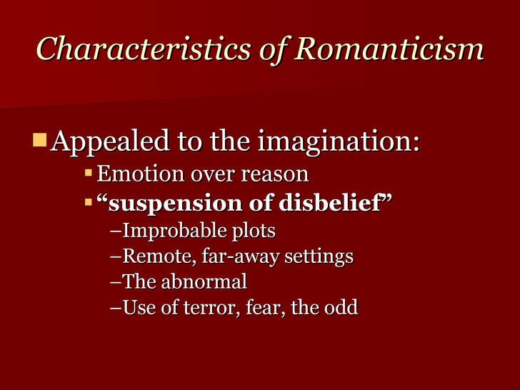 Romanticism Of Characteristics What The Are