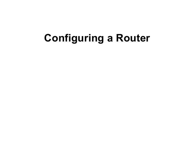 Configuring a Router