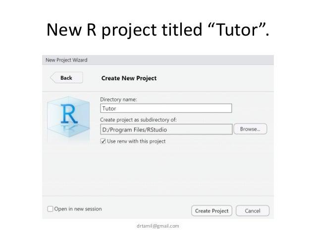 """New R project titled """"Tutor"""". drtamil@gmail.com"""