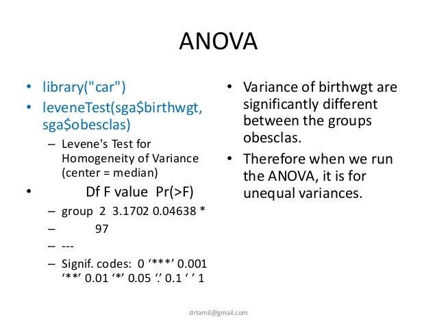 """ANOVA • library(""""car"""") • leveneTest(sga$birthwgt, sga$obesclas) – Levene's Test for Homogeneity of Variance (center = medi..."""