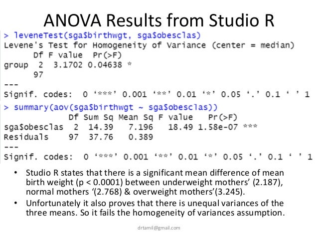 ANOVA Results from Studio R • Studio R states that there is a significant mean difference of mean birth weight (p < 0.0001...