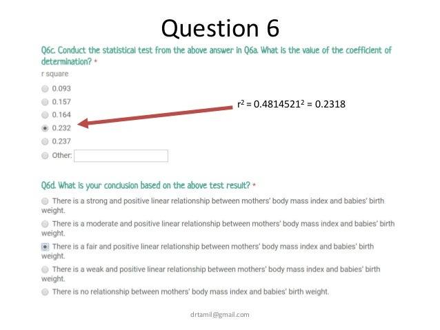 Question 6 drtamil@gmail.com r2 = 0.48145212 = 0.2318