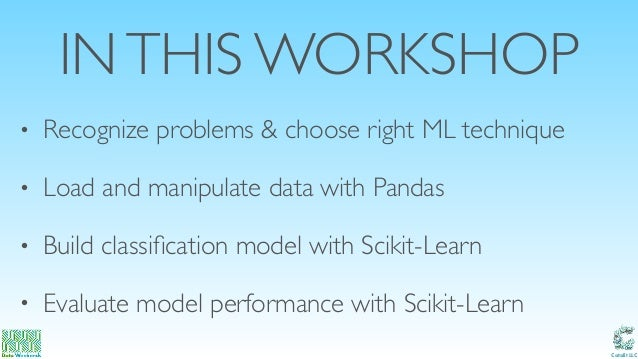 Intro to scikit learn may 2017 Slide 3