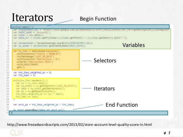 Iterators PAGE 18 Variables Selectors Iterators Begin Function End Function http://www.freeadwordsscripts.com/2013/02/stor...