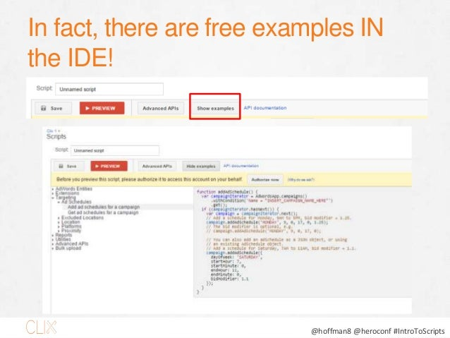 @hoffman8 @heroconf #IntroToScripts In fact, there are free examples IN the IDE!