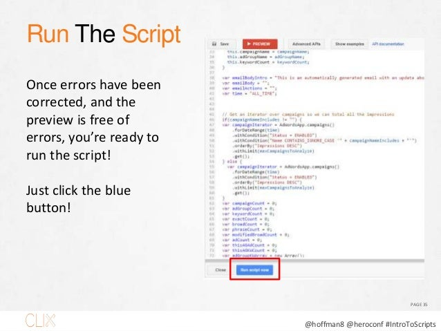 """@hoffman8 @heroconf #IntroToScripts Schedule PAGE 36 Schedule the script to run in future. Click """"+ schedule"""" and choose t..."""