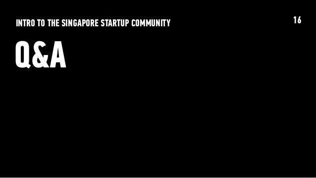 Intro to the Singapore Startup Community