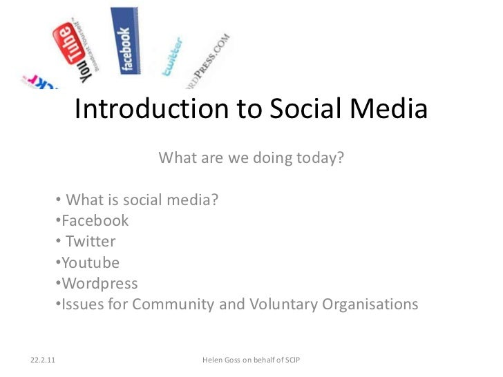 Introduction to Social Media<br />What are we doing today?<br /><ul><li> What is social media?