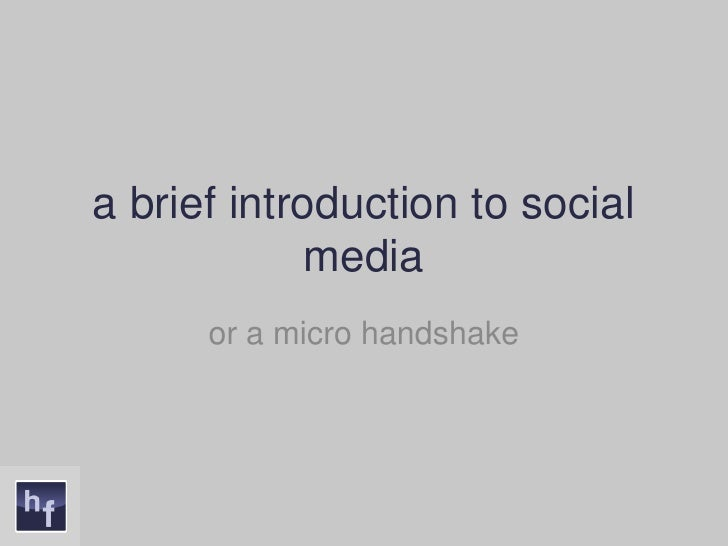 a brief introduction to social media<br />or a micro handshake<br />