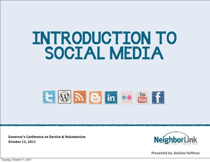 INTRODUCTION TO                             SOCIAL MEDIA     Governors Conference on Service & Volunteerism     October 12...