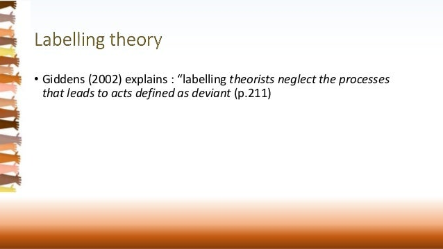 conflict and labeling theory And assumptions of labeling and conflict theories, and noted that both  perspectives are part of the radical and critical theoretical orientations in  criminology.