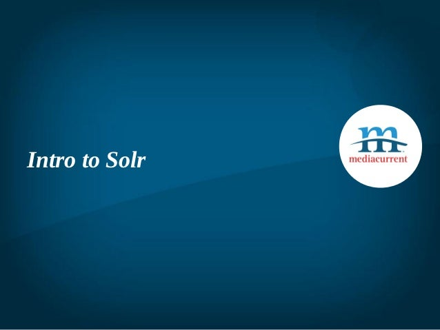 Intro to Solr