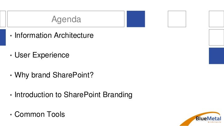 Introduction to SharePoint Information Architecture and Branding Slide 3