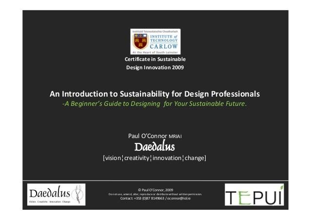 CertificateinSustainable                               DesignInnovation2009AnIntroductiontoSustainabilityforDesi...