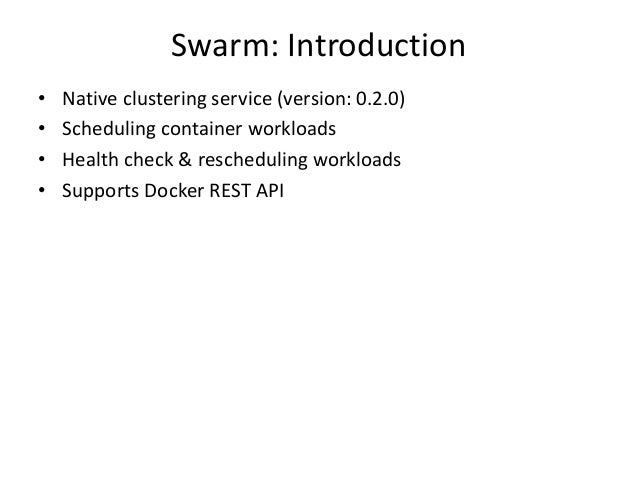 Swarm a docker clustering system for Consul zookeeper