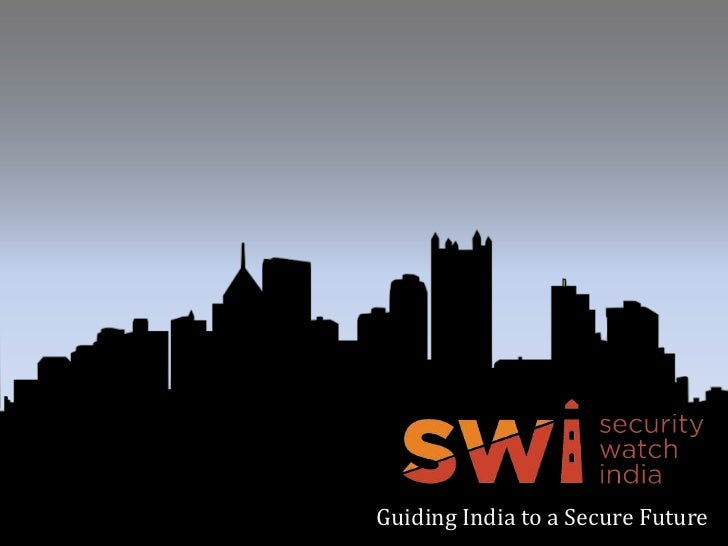 Guiding India to a Secure Future<br />