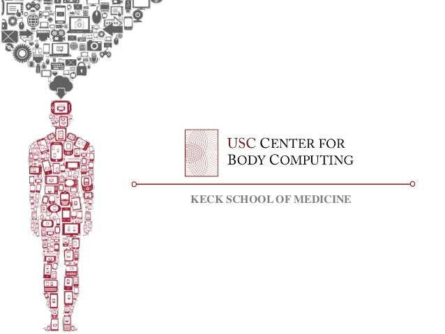 KECK SCHOOL OF MEDICINE