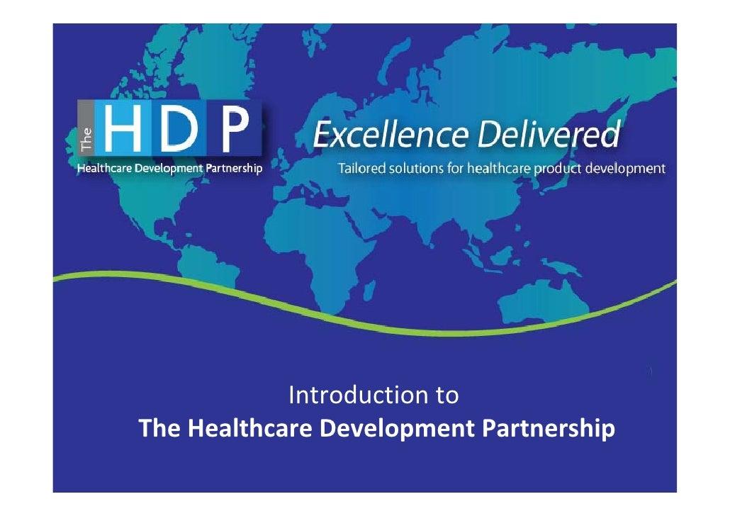 Introductionto TheHealthcareDevelopmentPartnership