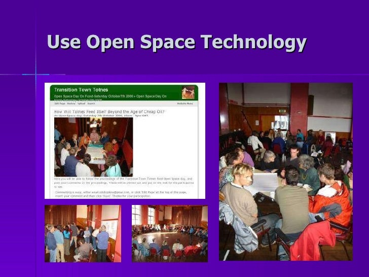 Use Open Space Technology