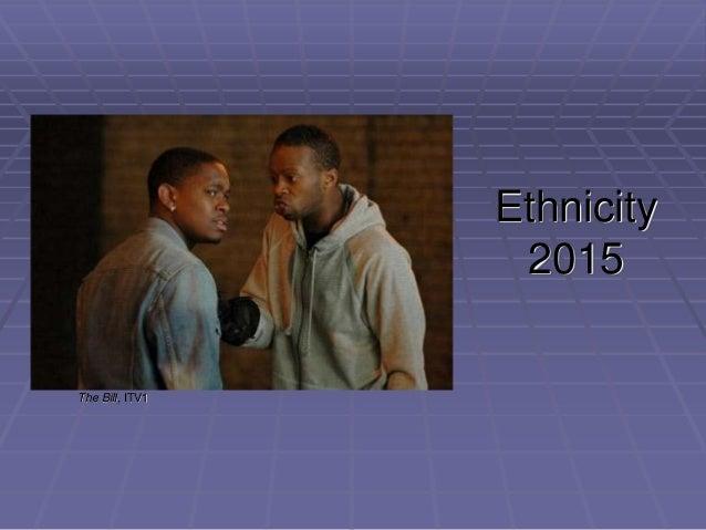 Ethnicity 2015 The Bill, ITV1